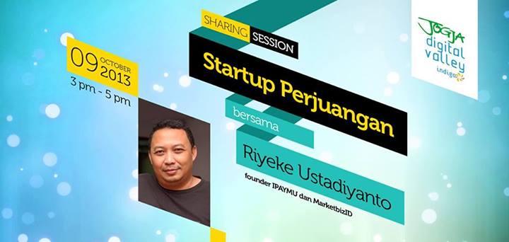 sharing session startup perjuangan bersama riyeke ustadiyanto